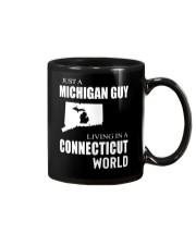 JUST A MICHIGAN GUY IN A CONNECTICUT WORLD Mug thumbnail