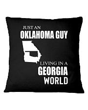 JUST AN OKLAHOMA GUY IN A GEORGIA WORLD Square Pillowcase thumbnail