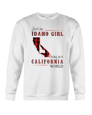 JUST A IDAHO GIRL IN A CALIFORNIA WORLD Crewneck Sweatshirt thumbnail