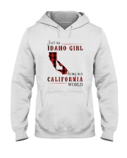 JUST A IDAHO GIRL IN A CALIFORNIA WORLD Hooded Sweatshirt front