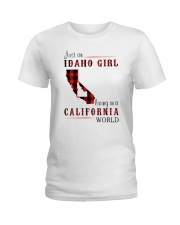 JUST A IDAHO GIRL IN A CALIFORNIA WORLD Ladies T-Shirt thumbnail