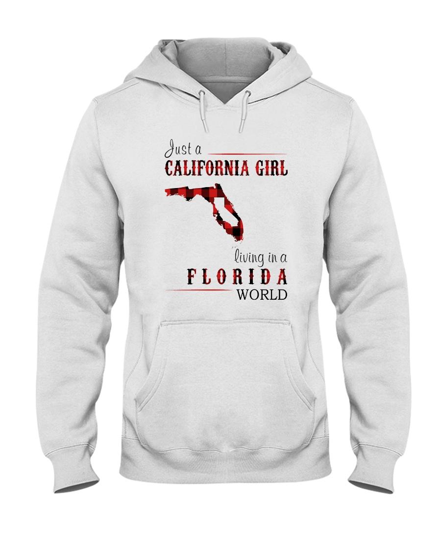 JUST A CALIFORNIA GIRL IN A FLORIDA WORLD Hooded Sweatshirt