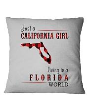 JUST A CALIFORNIA GIRL IN A FLORIDA WORLD Square Pillowcase thumbnail