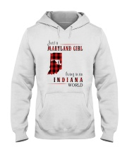 JUST A MARYLAND GIRL IN AN INDIANA WORLD Hooded Sweatshirt front