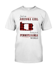 JUST AN ARIZONA GIRL IN A PENNSYLVANIA WORLD Classic T-Shirt front