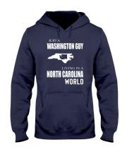 JUST A WASHINGTON GUY IN A NORTH CAROLINA WORLD Hooded Sweatshirt front