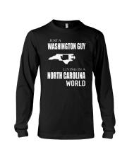 JUST A WASHINGTON GUY IN A NORTH CAROLINA WORLD Long Sleeve Tee thumbnail