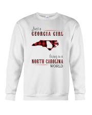 JUST A GEORGIA GIRL IN A NORTH CAROLINA WORLD Crewneck Sweatshirt thumbnail