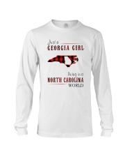 JUST A GEORGIA GIRL IN A NORTH CAROLINA WORLD Long Sleeve Tee thumbnail