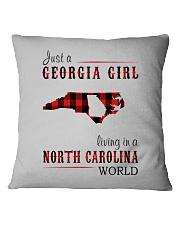 JUST A GEORGIA GIRL IN A NORTH CAROLINA WORLD Square Pillowcase thumbnail