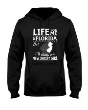 LIFE TOOK ME TO FLORIDA - NEW JERSEY Hooded Sweatshirt thumbnail
