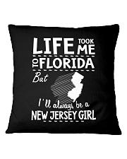 LIFE TOOK ME TO FLORIDA - NEW JERSEY Square Pillowcase thumbnail