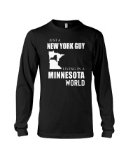 JUST A NEW YORK GUY IN A MINNESOTA WORLD Long Sleeve Tee thumbnail