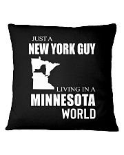 JUST A NEW YORK GUY IN A MINNESOTA WORLD Square Pillowcase thumbnail