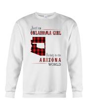 JUST AN OKLAHOMA GIRL IN AN ARIZONA WORLD Crewneck Sweatshirt thumbnail
