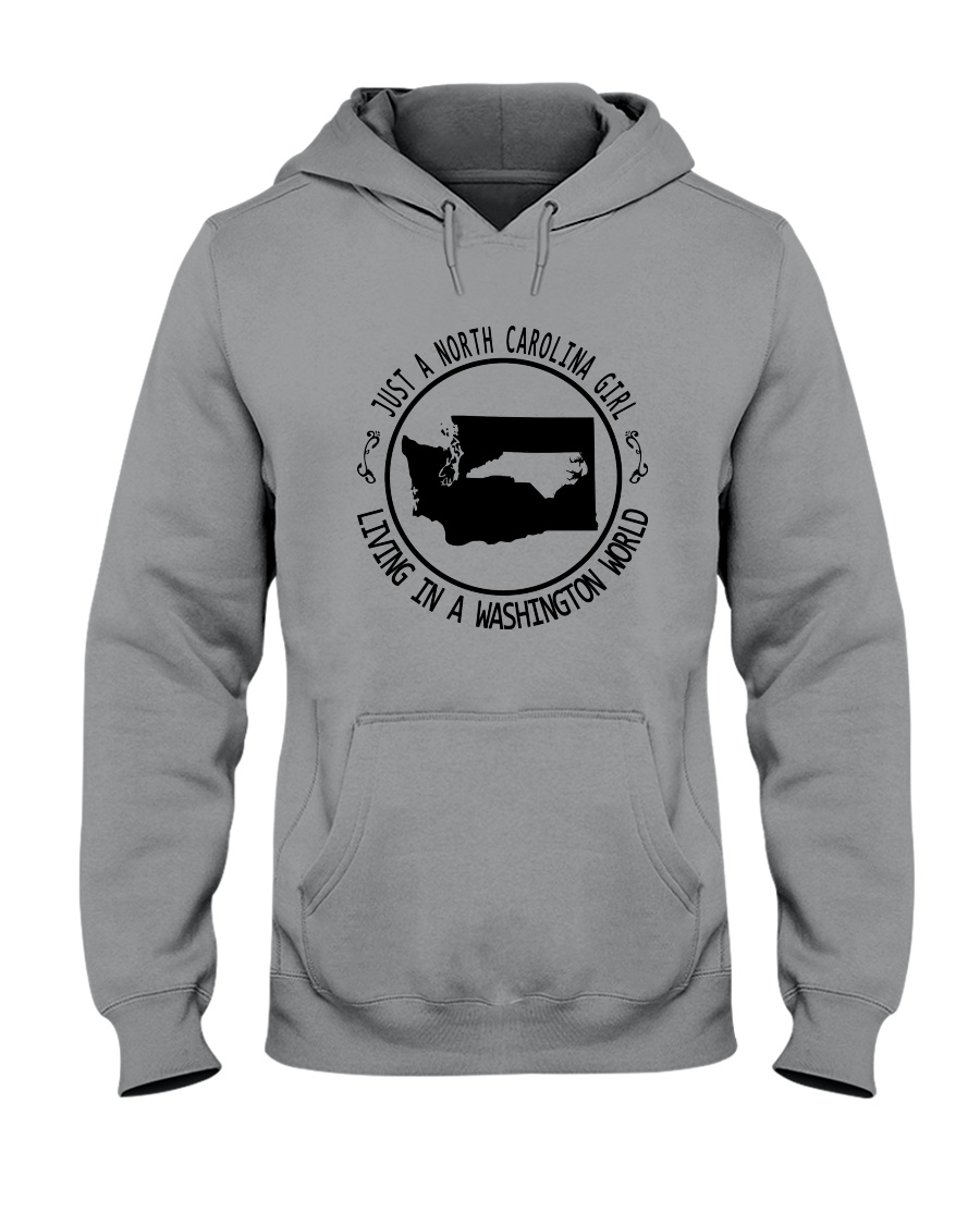 NORTH CAROLINA GIRL LIVING IN WASHINGTON WORLD Hooded Sweatshirt