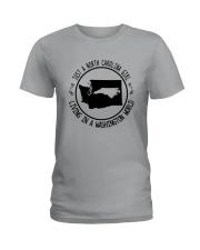 NORTH CAROLINA GIRL LIVING IN WASHINGTON WORLD Ladies T-Shirt thumbnail