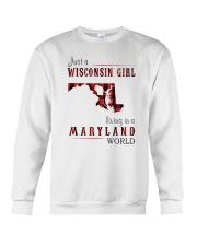 JUST A WISCONSIN GIRL IN A MARYLAND WORLD Crewneck Sweatshirt thumbnail