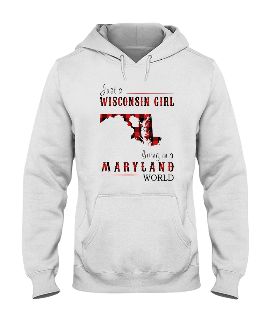 JUST A WISCONSIN GIRL IN A MARYLAND WORLD Hooded Sweatshirt