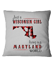 JUST A WISCONSIN GIRL IN A MARYLAND WORLD Square Pillowcase thumbnail