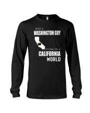 JUST A WASHINGTON GUY IN A CALIFORNIA WORLD Long Sleeve Tee thumbnail