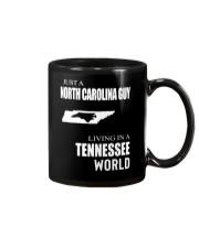 JUST A NORTH CAROLINA GUY IN A TENNESSEE WORLD Mug thumbnail