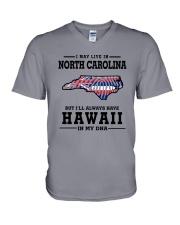 LIVE IN NORTH CAROLINA BUT HAWAII IN MY DNA V-Neck T-Shirt thumbnail