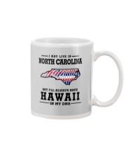 LIVE IN NORTH CAROLINA BUT HAWAII IN MY DNA Mug thumbnail
