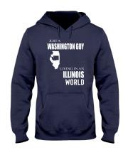 JUST A WASHINGTON GUY IN AN ILLINOIS WORLD Hooded Sweatshirt front