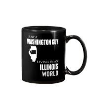 JUST A WASHINGTON GUY IN AN ILLINOIS WORLD Mug thumbnail
