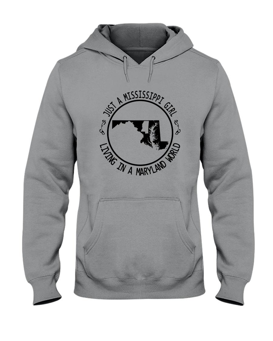 MISSISSIPPI GIRL LIVING IN MARYLAND WORLD Hooded Sweatshirt