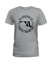MISSISSIPPI GIRL LIVING IN MARYLAND WORLD Ladies T-Shirt thumbnail