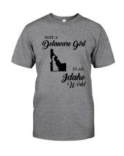 JUST A DELAWARE GIRL IN AN IDAHO WORLD Classic T-Shirt thumbnail