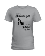 JUST A DELAWARE GIRL IN AN IDAHO WORLD Ladies T-Shirt front