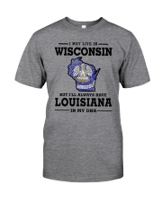 LIVE IN WISCONSIN BUT LOUISIANA IN MY DNA Classic T-Shirt thumbnail