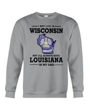 LIVE IN WISCONSIN BUT LOUISIANA IN MY DNA Crewneck Sweatshirt thumbnail