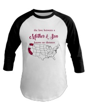 CALIFORNIA WASHINGTON THE LOVE MOTHER AND SON Baseball Tee thumbnail