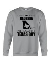 LIFE TOOK ME TO GEORGIA - TEXAS Crewneck Sweatshirt thumbnail