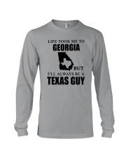 LIFE TOOK ME TO GEORGIA - TEXAS Long Sleeve Tee thumbnail