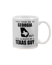 LIFE TOOK ME TO GEORGIA - TEXAS Mug thumbnail