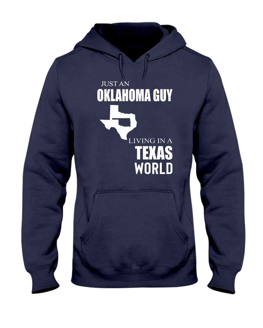 JUST AN OKLAHOMA GUY IN A TEXAS WORLD Hooded Sweatshirt