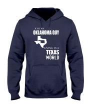 JUST AN OKLAHOMA GUY IN A TEXAS WORLD Hooded Sweatshirt front