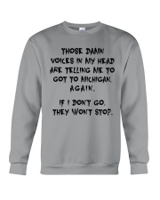 VOICES IN MY HEAD ARE TELLING TO GOT TO MICHIGAN Crewneck Sweatshirt thumbnail
