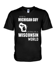 JUST A MICHIGAN GUY IN A WISCONSIN WORLD V-Neck T-Shirt thumbnail
