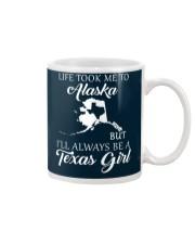 LIFE TOOK ME 2 ALASKA - TEXAS Mug thumbnail