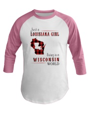 JUST A LOUISIANA GIRL IN A WISCONSIN WORLD Baseball Tee thumbnail