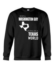 JUST A WASHINGTON GUY IN A TEXAS WORLD Crewneck Sweatshirt thumbnail