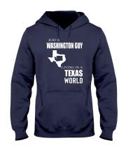 JUST A WASHINGTON GUY IN A TEXAS WORLD Hooded Sweatshirt front