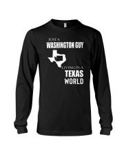 JUST A WASHINGTON GUY IN A TEXAS WORLD Long Sleeve Tee thumbnail