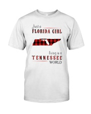 JUST A FLORIDA GIRL IN A TENNESSEE WORLD Classic T-Shirt front